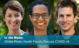 Dominican University of California Global Public Health faculty, Michaela George, Patti Culross and Brett Bayles